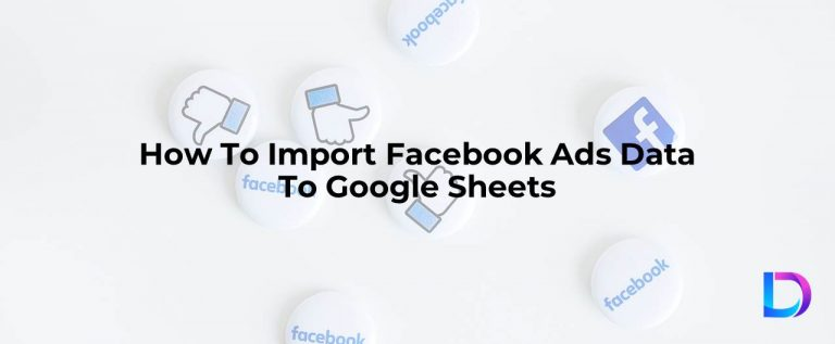 import facebook ads data to google sheets