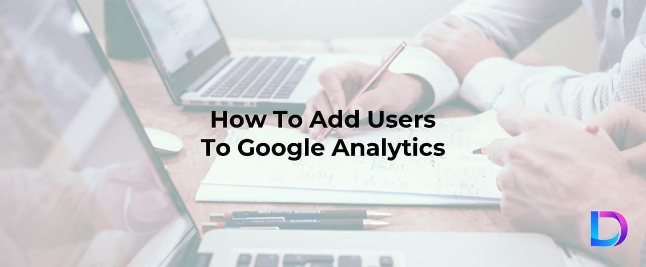 add users to google analytics