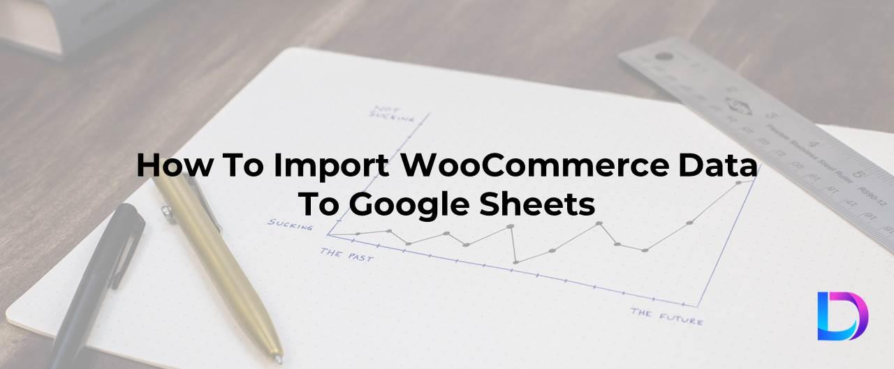 woocommerce to google sheets